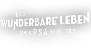 gamelover Das wunderbare Leben eines PS4 Spielers